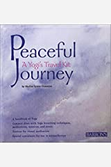 Peaceful Journey: A Yogi's Travel Kit Paperback