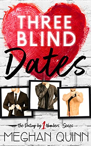 Three Blind Dates (Dating by Numbers Series Book 1) cover