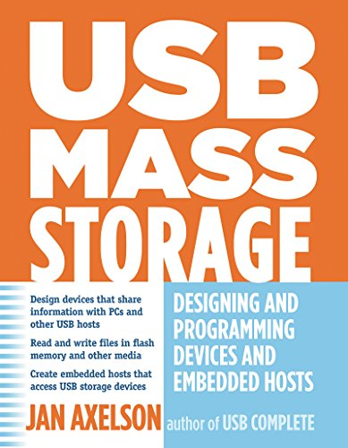 (USB Mass Storage: Designing and Programming Devices and Embedded Hosts)