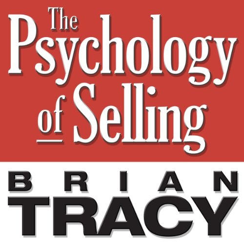 The Psychology of Selling: Increase Your Sales Faster and Easier Than You Ever Thought Possible Audiobook [Free Download by Trial] thumbnail