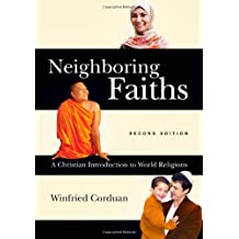 Amazon winfried corduan books biography blog audiobooks kindle neighboring faiths a christian introduction to world religions fandeluxe Choice Image