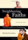 Neighboring Faiths, Winfried Corduan, 0830839704