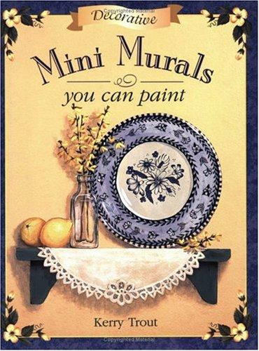 Decorative Mini Murals You Can Paint (Mini Mural)