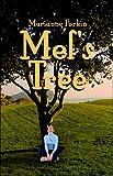 Mel's Tree, Marianne Forkin, 1413771149