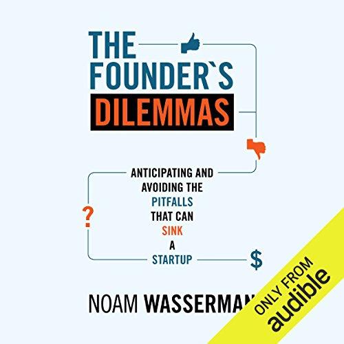 The Founder's Dilemmas by Audible Studios