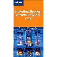Bruxelles, bruges, anvers, gand (citiz)
