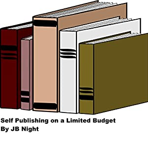Self Publishing on a Limited Budget Audiobook