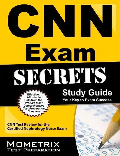CNN Exam Secrets Study Guide: CNN Test Review for the Certified Nephrology Nurse Exam by CNN Exam Secrets Test Prep Team (2013-02-14) Paperback