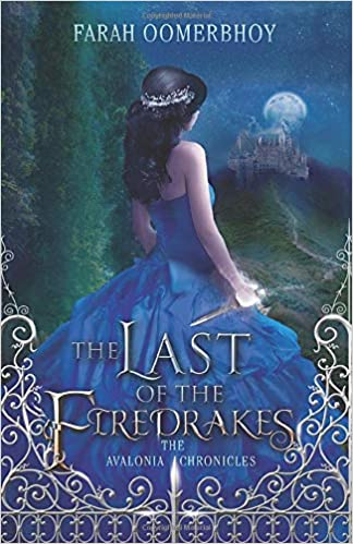 The Last of the Firedrakes (The Avalonia Chronicles): Farah