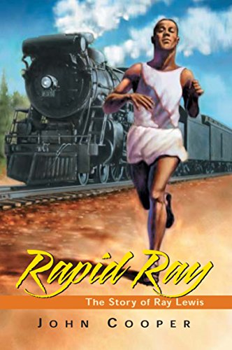 Rapid Ray: The Story Ray Lewis (Runners Rapid Shop City The)
