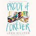 Proof of Forever Audiobook by Lexa Hillyer Narrated by Emily Woo Zeller