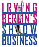 Irving Berlin's Show Business, David Leopold, 0810958910