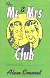 img - for The Mr. & Mrs. Club book / textbook / text book