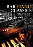 Bar Piano Classics mit CD: 20 bekannte Songs / 20 favorite Songs