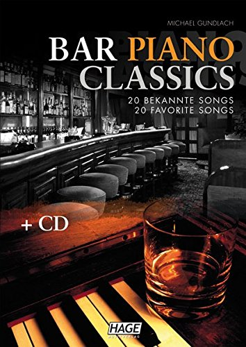Bar Piano Classics mit CD: 20 bekannte Songs / 20 favorite Songs