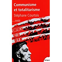Communisme et totalitarisme (TEMPUS t. 285) (French Edition)