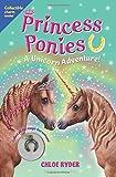 Princess Ponies 4: a Unicorn Adventure!, Chloe Ryder, 1619632942