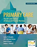 img - for Primary Care: Art and Science of Advanced Practice Nursing - An Interprofessional Approach book / textbook / text book
