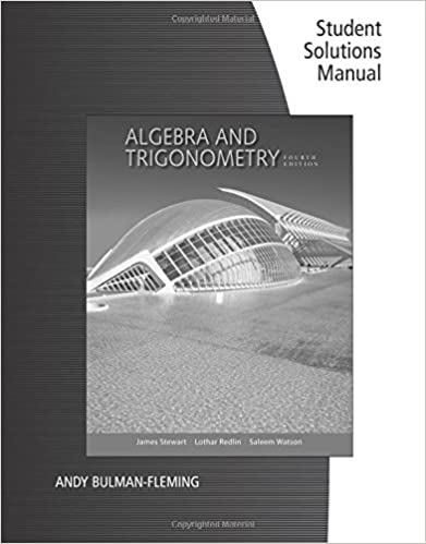 Algebra and trigonometry 4th edition answer key ebook coupon codes student solutions manual for stewartredlinwatsons algebra and student solutions manual for stewartredlinwatsons algebra and trigonometry 4th fandeluxe Gallery