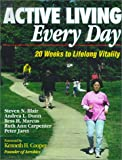 Active Living Every Day, Steven N. Blair and Andrea Dunn, 0736037012