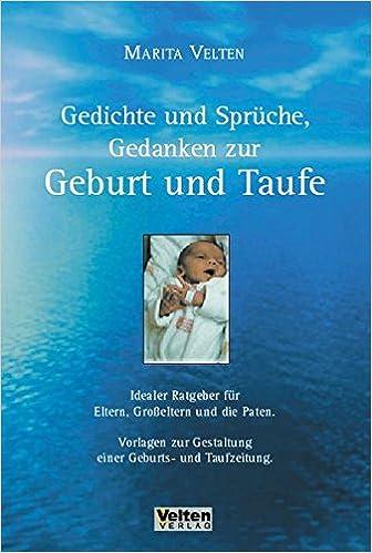 Gedichte Und Sprüche Gedanken Zur Geburt Und Taufe Idealer