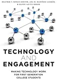 img - for Technology and Engagement: Making Technology Work for First Generation College Students book / textbook / text book