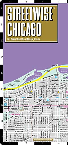 Chicago Map - Streetwise Chicago Map - Laminated City Center Street Map of Chicago, Illinois (Michelin Streetwise Maps)