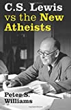 S Lewis vs the New Atheists, Williams, Peter S., 1842277707