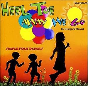 Heel Toe Away We Go