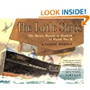 The Little Ships: The Heroic Rescue at Dunkirk in World War II