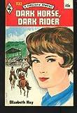 Dark Horse, Dark Rider