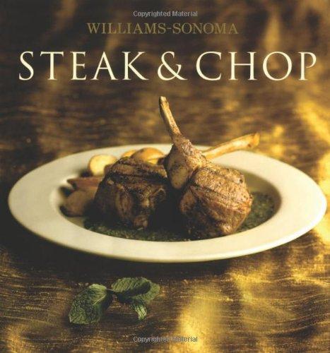 Williams-Sonoma Collection: Steak & (Williams Sonoma Grilling)