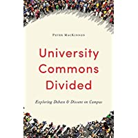 University Commons Divided: Exploring Debate & Dissent on Campus
