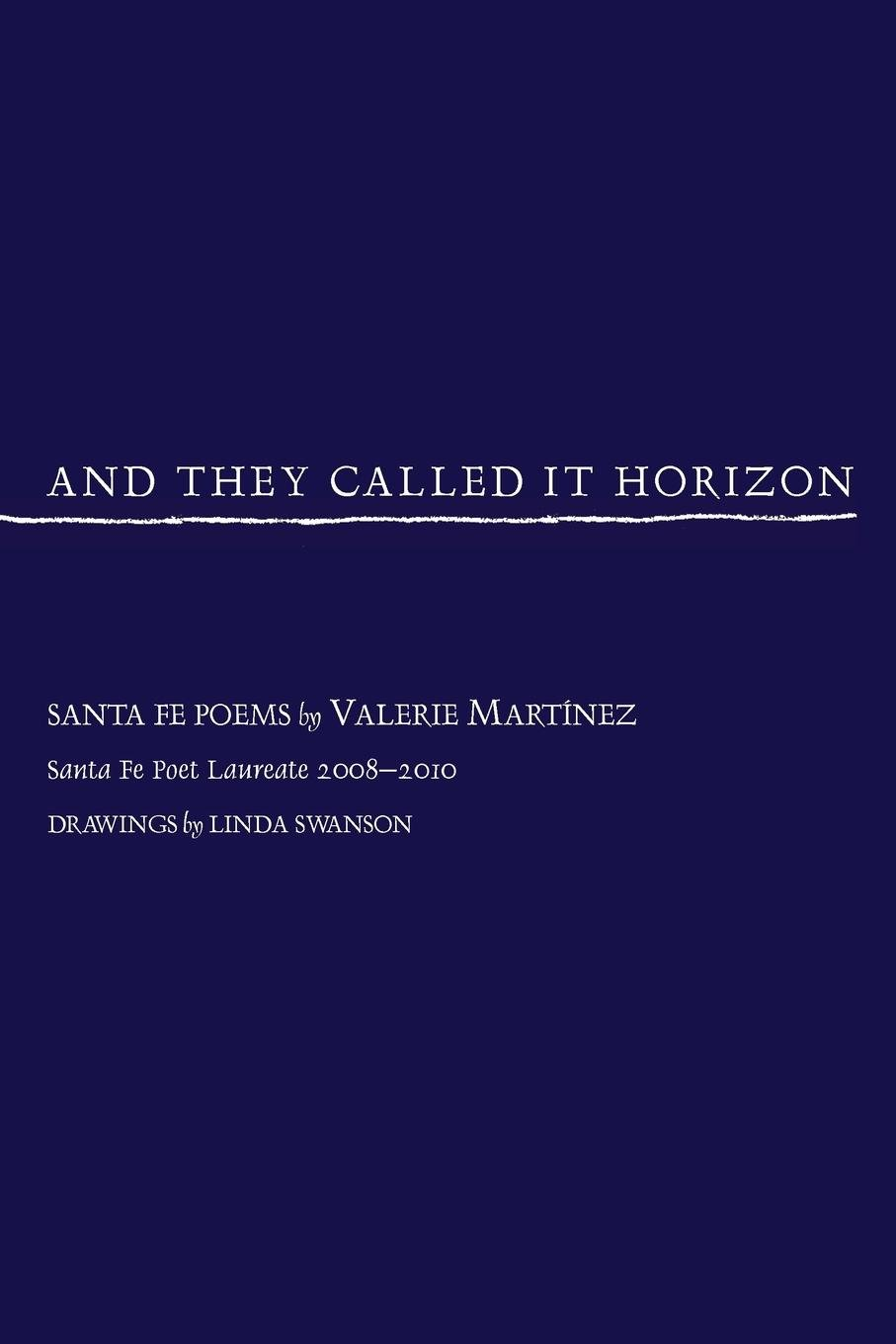 Download And They Called It Horizon, Santa Fe Poems ebook