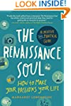 The Renaissance Soul: How to Make You...