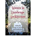 [(Women in Landscape Architecture: Essays on History and Practice )] [Author: Louise A. Mozingo] [Jan-2012]