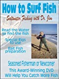 How To Surf Fish