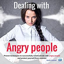 Dealing with Angry People Speech by Sarah Connor Narrated by Sarah Connor