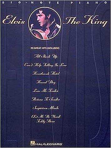 Elvis The King Elvis Presley 9780793558353 Amazoncom