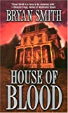 House of Blood, Bryan Smith, 0843954817