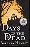 Days of the Dead, Barbara Hambly, 0375432507