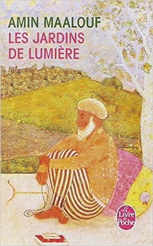Les Jardins De Lumiere Le Livre De Poche French Edition