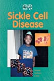 img - for Sickle Cell Disease (Health Watch) book / textbook / text book