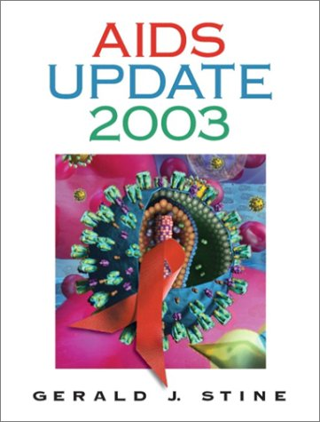 AIDS Update 2003: An Annual Overview of Acquired Immune Deficiency Syndrome