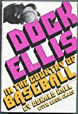 Dock Ellis in the Country of Baseball, Donald Hall and Dock Ellis, 069810658X