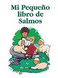 Mi Pequeño Libro de Salmos, Stephanie McFetridge Britt and Betania Publishing Staff, 0881135917