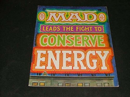 (MAD #168 Jul '74 Energy Conservation The MAD Way Bronze Age EC Comics)