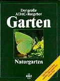 (ADAC) Der Große ADAC Ratgeber Garten, Naturgarten