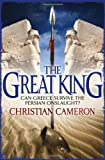 The Great King, Christian Cameron, 1409114147