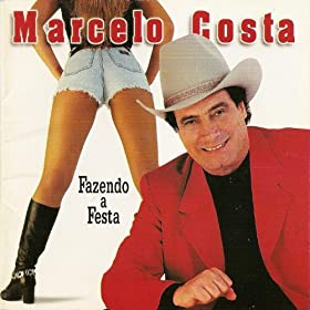 Amazon.com: Fazendo a Festa: Marcelo Costa: MP3 Downloads